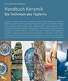 Handbuch Keramik: Die Techniken des Töpferns