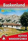 Baskenland: Euskadi, Navarra und Französisches Baskenland. 50 Touren. Mit GPS-Tracks (Rother Wanderführer) - Franz Halbartschlager