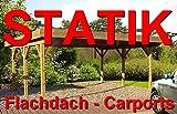 Statik Berechnung Flachdach Carports Breite: 4,00 m - Schneelast: 1,30 kN