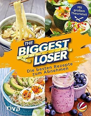 The Biggest Loser: Die besten Rezepte zum