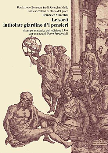 le-sorti-intitolate-giardino-di-pensieri-rist-anast-1540-ludica-collana-di-storia-del-gioco