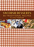 Swedish Desserts: 80 Traditional Desserts