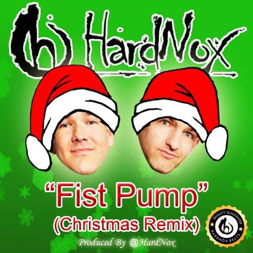 Fist Pump (Christmas Remix) Fist Pump