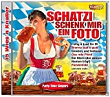 Schatzi Schenk Mir Ein Foto-15 Wies'N Knaller