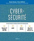 Cybersécurité: Un ouvrage unique pour les managers. Préfaces du Général d'armée (2S) Watin-Augouard et Eric Lachapelle (PECB)