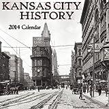 Kansas City History 2014 Calendar