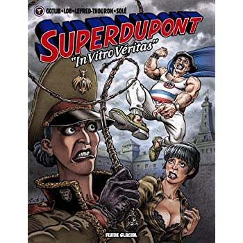 Superdupont - Tome 07 - 'In vitro véritas'