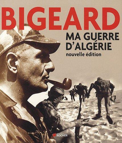 Ma guerre d'Algérie : Nouvelle édition