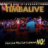 Con La Musica Cubana No!