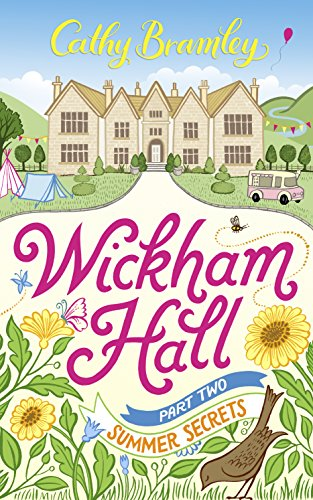 wickham-hall-part-two-summer-secrets