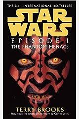 Star Wars: Episode I: The Phantom Menace Kindle Edition