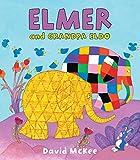 Elmer and Grandpa Eldo (Elmer Books (Andersen Press))