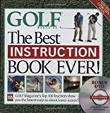 Best Instruction Book Evers - GOLF MAGAZINE: THE BEST INSTRUCTION BOOK EVER: Golf Review