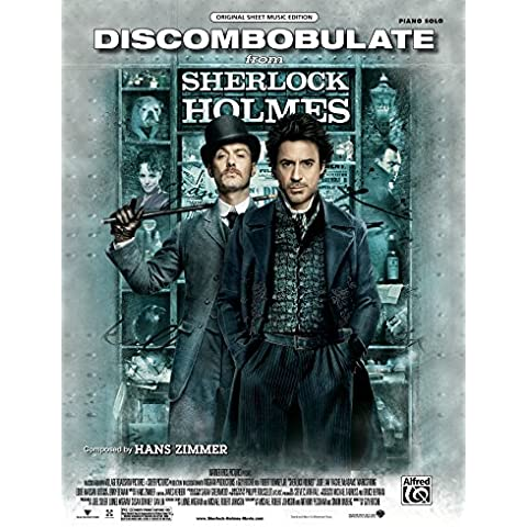 Discombobulate (from the Motion Picture, Sherlock Holmes): Piano Solo Sheet Music (Original Sheet Music Edition)