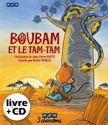 Boubam et le Tam-Tam (le Livre et son CD) par Jean-Pierre Idatte