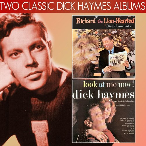rted, Dick Haymes That Is! / Look at Me Now! ()