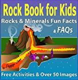 Rocks for Kids: Rocks and Minerals for Kids - A Fun Fact Rock Book with FAQ, Pictures, Jokes, Games & Geology