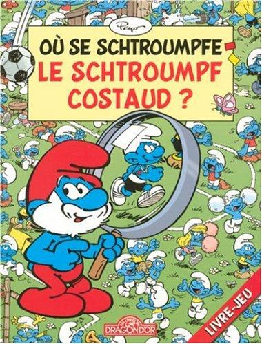 "<a href=""/node/4849"">Où se schtroumpfe le schtroumpf costaud ?</a>"