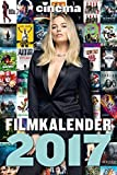CINEMA Filmkalender 2017: Der große CINEMA Filmplakatkalender 2017