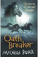 Oath Breaker: Book 5 (Chronicles of Ancient Darkness) Paperback