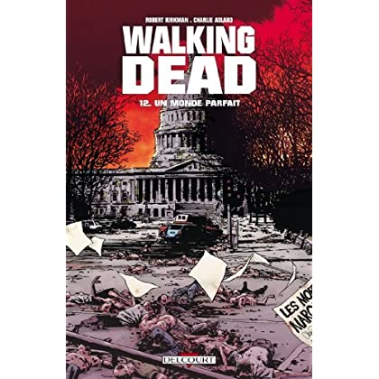 Walking Dead T12 : Un monde parfait