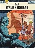 Alix Bd. 8: Das Etruskergrab