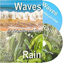 Relax or Go to Sleep to Pure Natural Sounds ~ CD1: The Sound of Waves on the Beach ~ CD2: The Sound of Rain in the Forest - For Relaxation, Meditation, Massage and Sleep, Anxiety, Stress and Tinnitus.