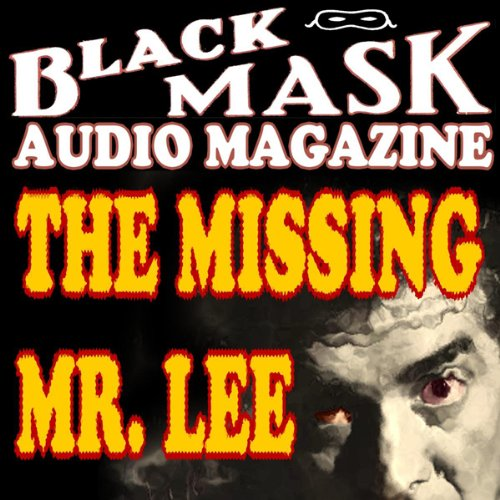 The Missing Mr. Lee  Audiolibri