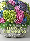 Flower Arranging the Complete Guide for Beginners