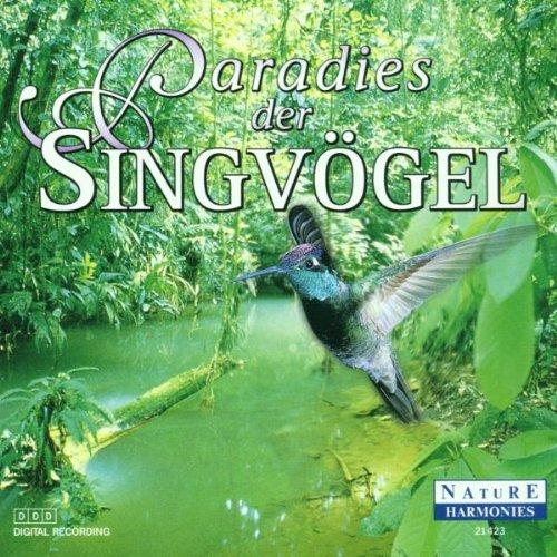 Paradies der Singvögel