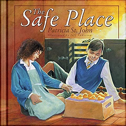 The Safe Place (Colour Books) by Patricia St. John (2003-09-21)