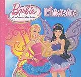 Barbie, Tome 11 : Et le secret des Fées