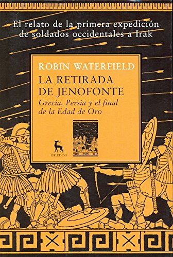 La retirada de Jenofonte / The retreat of Xenophon por Robin Waterfield