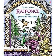 Raiponce - Livre peinture magique