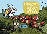 Goldilocks and the Seven Squat Bears