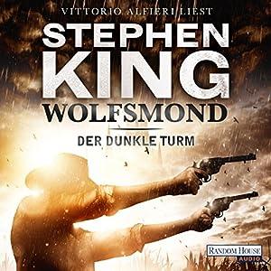 Wolfsmond: Der dunkle Turm 5