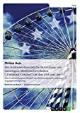 """Die wettbewerbsrechtliche Beurteilung von einseitigem Missbrauchsverhalten (""""Unilateral Conduct"""") in den USA und der EU: Eine Untersuchung im Bereich des Preismissbrauchs und der Zugangsverweigerung"""