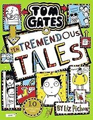 Tom Gates 18: Ten Tremendous Tales (PB)
