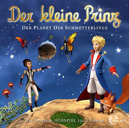 Der kleine Prinz - Original-Hörspiel, Vol.27: Der Planet der Schmetterlinge