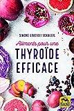 """Afficher """"Aliments pour une thyroïde efficace"""""""