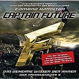 Das geheime Wissen der Ahnen (Captain Future: Der Sternenkaiser 5)