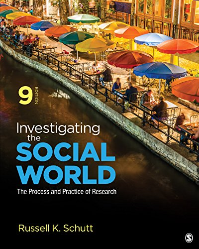 Investigating the Social World: The Process and Practice of Research (English Edition)