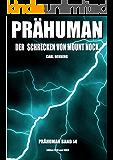 Prähuman - Folge 14: Der Schrecken von Mount Nock