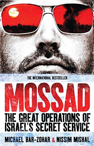 Mossad: The Great Operations of Israel's Famed Secret Service por Michael Bar-Zohar
