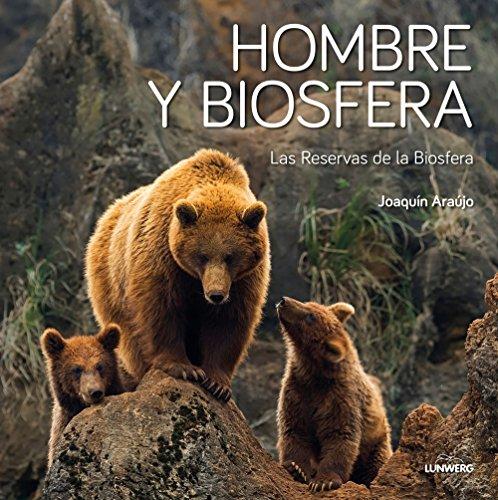 Hombre y Biosfera (Varios) por Joaquín Araújo