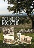Boadilla Del Monte. Un Pueblo Con Historia de Patricio Fernández Sánchez (12 jul 2011) Tapa blanda