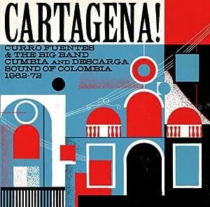 Cartagena!-Curro Fuentes & the Big Band Cumbia