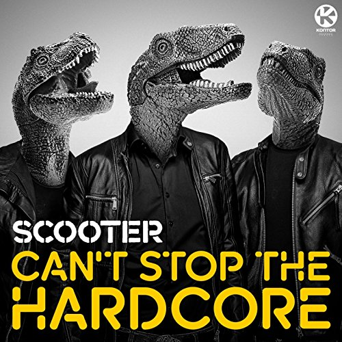 Can't Stop the Hardcore (Scooter Remix)