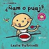 La comida: ¿Ñam o puaj?: Los libros de Mim (Castellano - A Partir De 0 Años - Proyecto De 0 A 3 Años - Libros Para Desarrollar El Lenguaje)