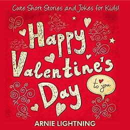 Happy Valentine S Day Cute Short Stories For Kids Valentine S Day